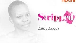 Stripped - Zainab Balogun