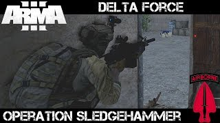 Gambar cover Op Sledgehammer - ArmA 3 Delta Force Gameplay