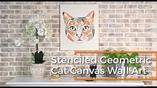 How To Stencil A Geometric Cat On Canvas