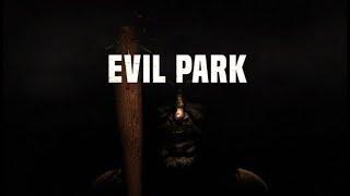 Evil Park ★ GAMEPLAY ★ GEFORCE 1070