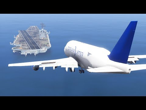 GTA 5 - LANDING BOEING DREAMLIFTER ON THE AIRCRAFT CARRIER (GTA 5 Funny Moment)