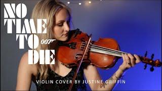 No Time To Die (Billie Eilish - Violin Cover) - Justine Griffin