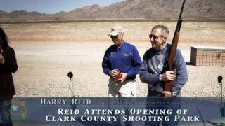 Reid Attends Opening of Clark County Shooting Park