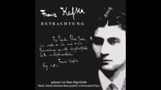 Franz Kafka ~  Betrachtung