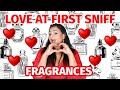TOP 20 LOVE AT FIRST SNIFF FRAGRANCES ❤️ | PERFUMES I LOVED INSTANTLY | THEY HAD ME AT HELLO