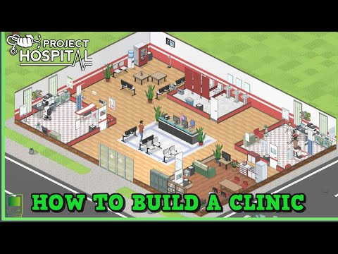 Project Hospital Tutorial  How to Build a Clinic 💉
