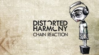 Distorted Harmony - Chain Reaction - Full Album HD