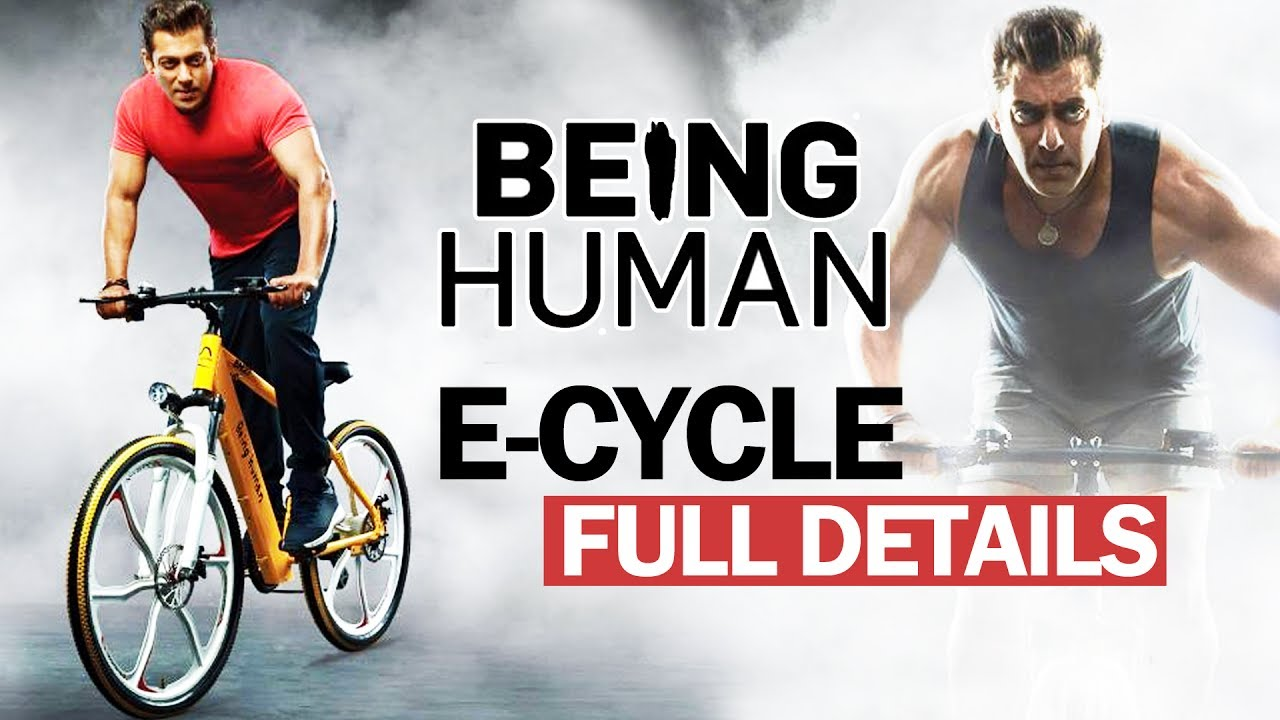 Salman Khan's Being Human E-Cycle - Full Details Out