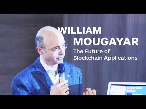 The Future of Blockchain Application by William Mougayar | Merkle Week Paris