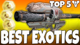 Destiny - Top 5 BEST EXOTICS EVER! (Viewers Choice - The Results)