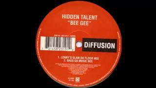 Hidden Talent - Bee Gee (Bass Da Music Mix)