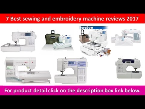 7 Best Sewing And Embroidery Machine Reviews 2018 & 2019 | Built In Designs And Lettering Fonts