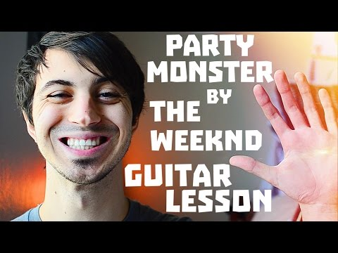 Party Monster by The Weeknd Guitar Tutorial // Guitar Lessons for Beginners!