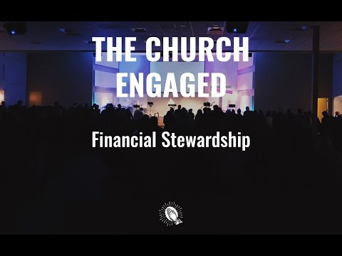 The Church Engaged! Financial Stewardship