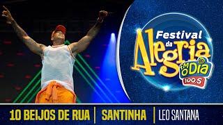 10 Beijos de Rua I Santinha - Léo Santana Ao Vivo (Festival da Alegria 2018)