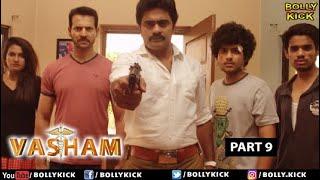 Hindi Movies 2020 | Vasham Full Movie Part 9 | Vasudev Rao | Action Movies