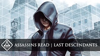 Assassins Read #1 - Assassin's Creed: Last Descendants Review & Discussion