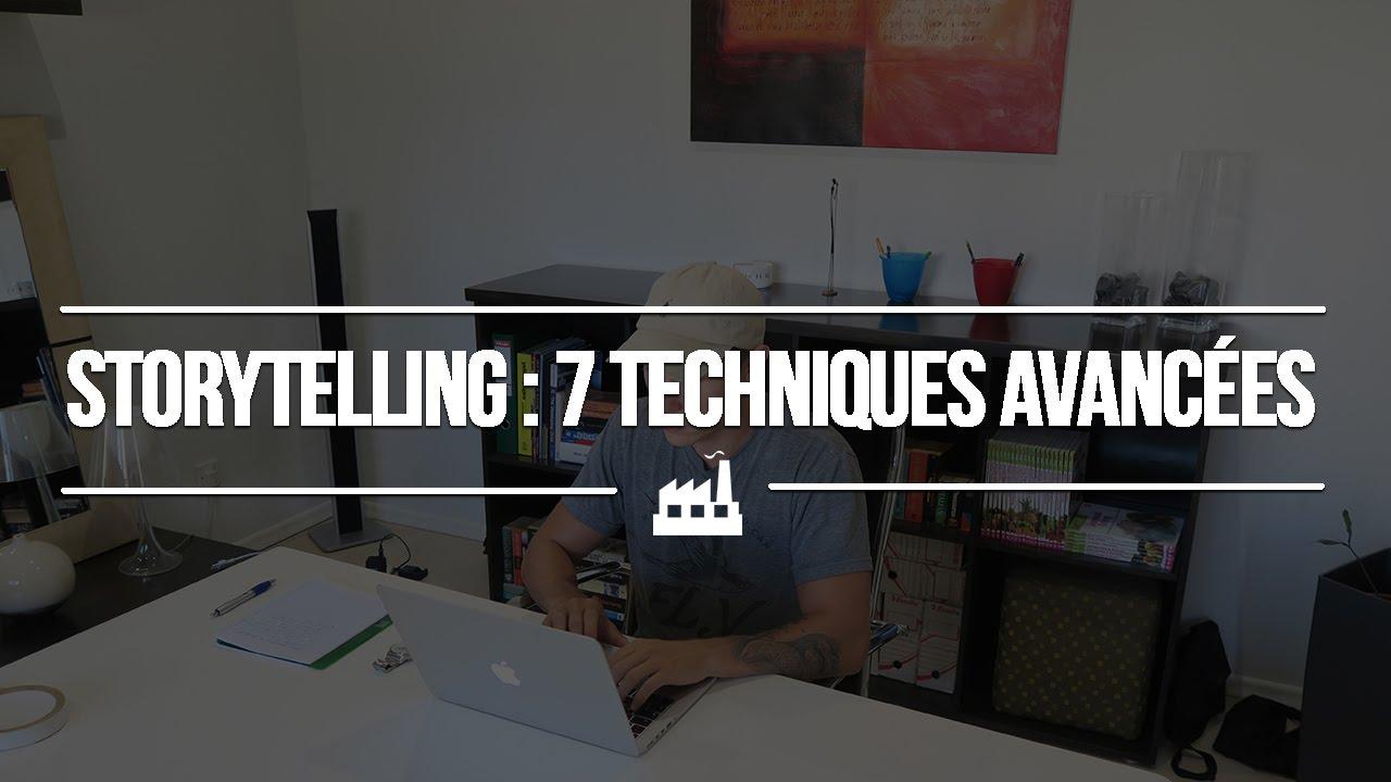 Comment utiliser le StoryTelling : 7 techniques avancées