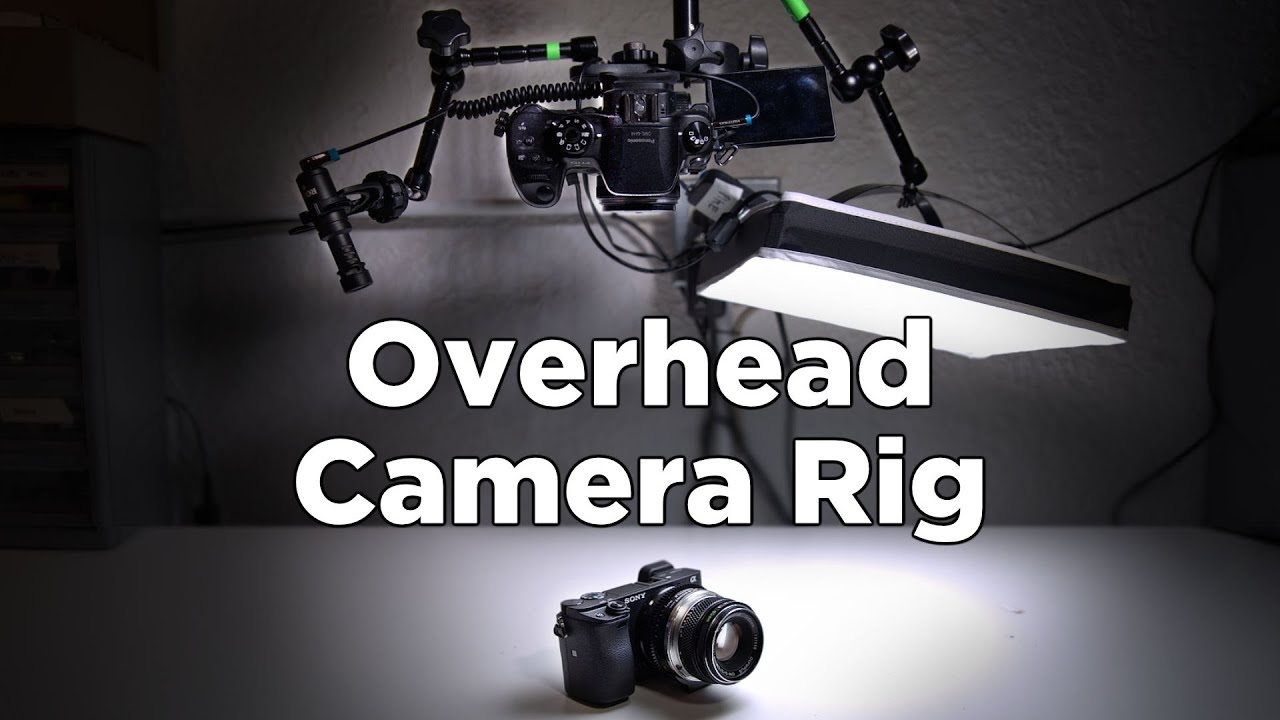 How To Make An Overhead Camera Setup Rig For Video Youtube