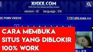 CARA MEMBUKA SITUS YANG DIBLOKIR | 100% WORK!!!