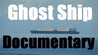 Ghost Ship History - Documentary
