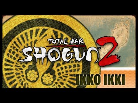 Shogun 2 | Ikko Ikki campaign 05 |