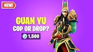 Fortnite GUAN YU Skin Worth it? Cop or Drop?