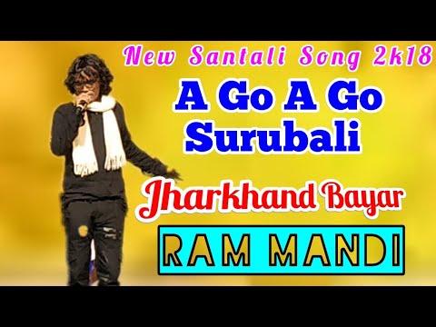 A Go A Go Surubali   Ram Mandi   New Santali Song 2018