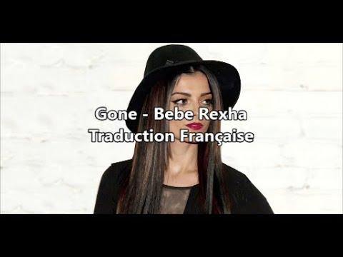 Bebe Rexha - Gone Traduction En Français