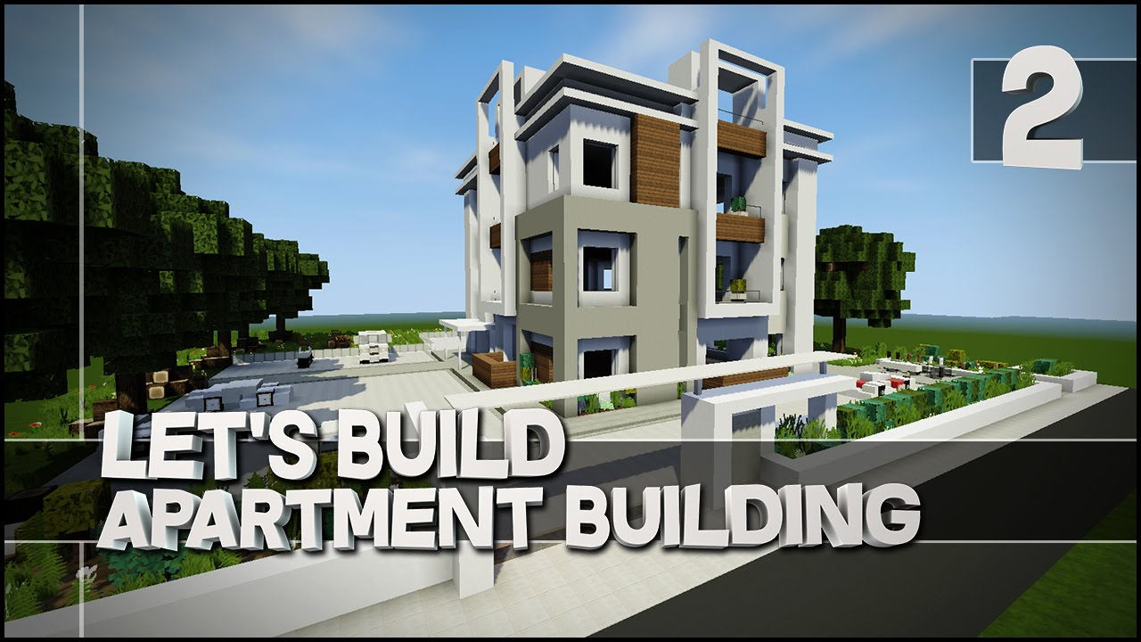 Apartment Building Minecraft minecraft - let's build : modern apartment building - part 2 (easy