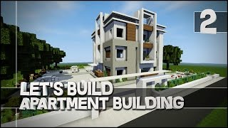 Minecraft - Let's Build : Modern Apartment Building - Part 2 (Easy Tutorial) + Download