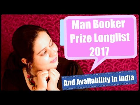 Man Booker Prize Longlist 2017 | Novels and their Availability in India