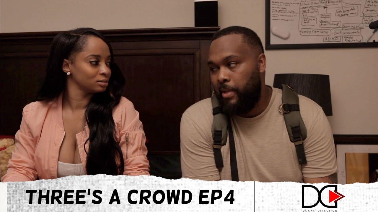 Three's a Crowd Ep4 | @ayonatheartist @B WattsTV #iamkoi
