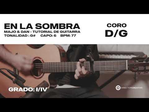 En La Sombra - Majo Y Dan  | ACORDES DIRECTOR CREATIVO