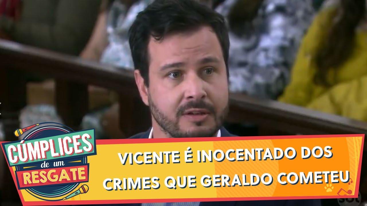Vicente é inocentado dos crimes que Geraldo cometeu | Cúmplices de Um Resgate (24/09/20)