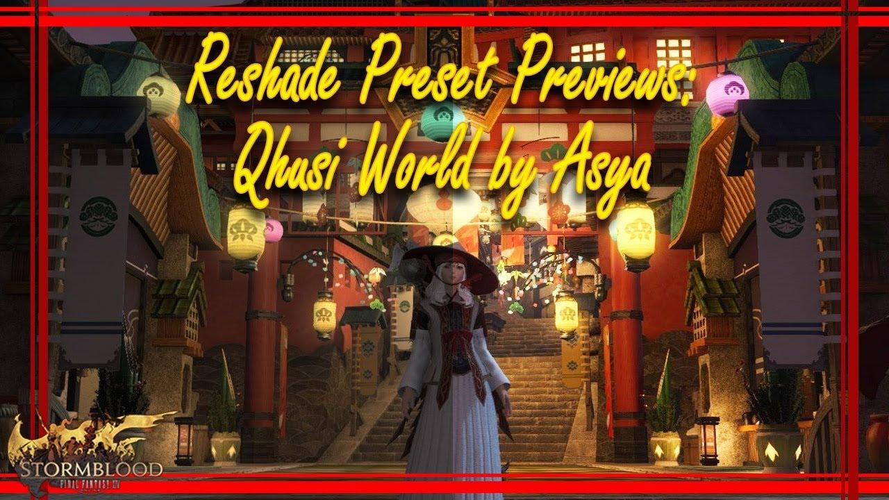 FFXIV: Reshade Preset Previews: Qhusi World by Asya