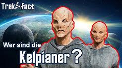 Die KELPIANER - eine Spezies voller ANGST?!  :|: Star Trek Fakten