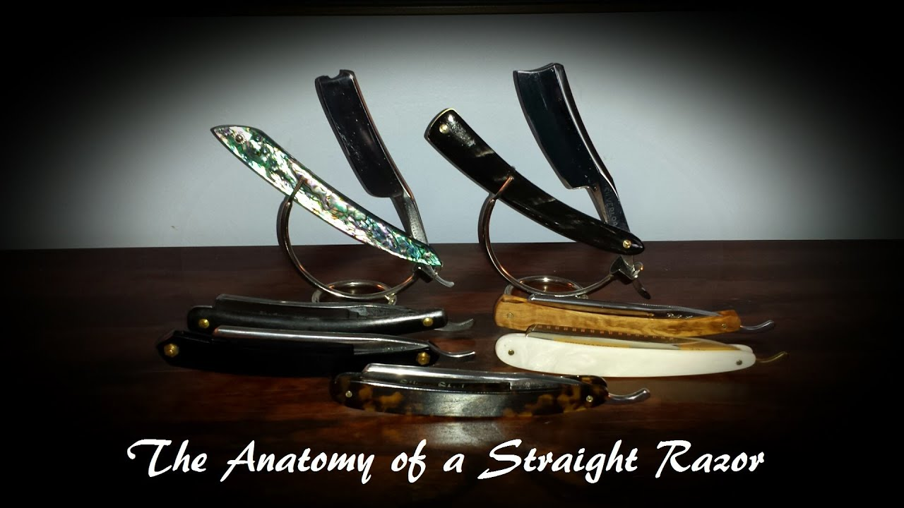 The Anatomy Of A Straight Razor Youtube