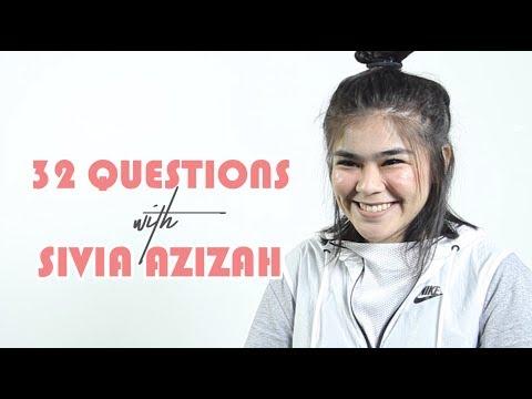 Sivia Azizah | 32 Questions