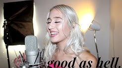 Lizzo - Good As Hell (feat. Ariana Grande) [Cover]
