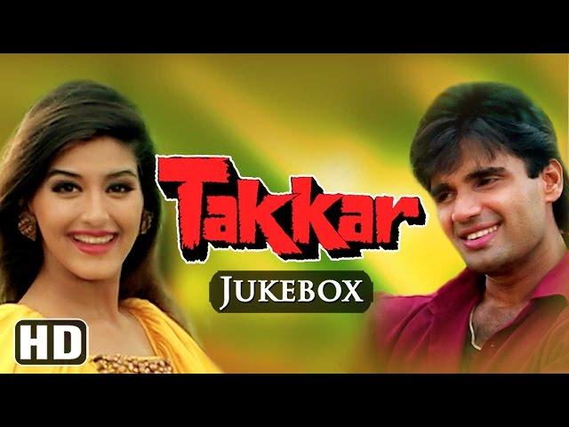 All Songs Of Takkar {HD} - Sunil Shetty - Sonali Bendre - Anu Malik Hits - 90's Hit Hindi Songs