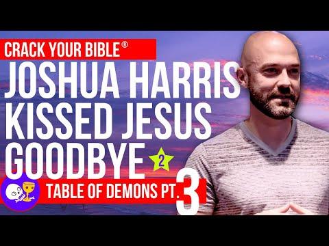 Dysfunctional Relationships - Joshua Harris Kissed Dating Goodbye  | Table Of Demons Part 3