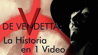 V de Venganza: La Historia en 1 Video