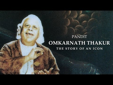 Pandit Omkarnath Thakur - The Story of an Icon | Full Documentary