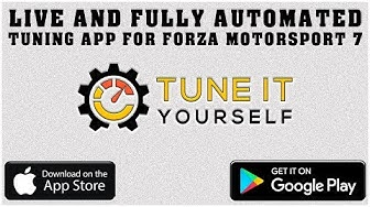 Tune It Yourself - Forza Motorsport 7 / Forza Horizon 4 - LIVE Tuning App
