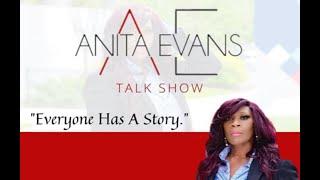 Anita Evans Talk Show S1 E4