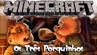 MineContos - Os Três Porquinhos