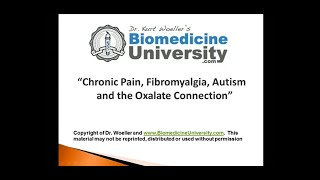 chronic pain fibromyalgia autism and the oxalate connection by dr kurt woeller