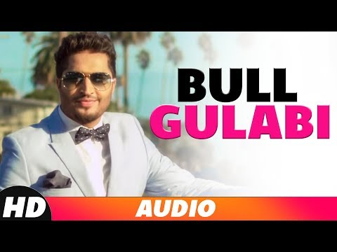 Bull Gulabi (Full Audio) | Jassi Gill | Latest Punjabi Songs 2018 | Speed Records