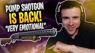 THE PUMP SHOTGUN IS BACK! *VERY EMOTIONAL*